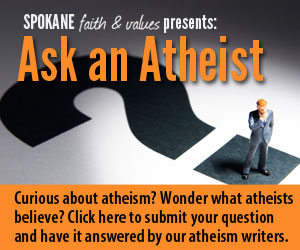 Ask An Atheist: On what grounds can an atheist judge something as good or evil?