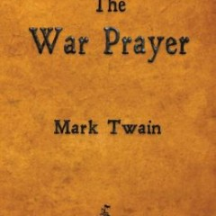 the war prayer essay
